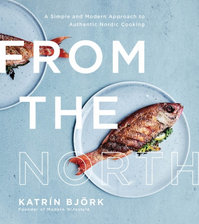From the North cookbook by Katrin Bjork